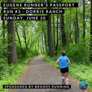 Join us for our third run on our Eugene Runner's Passport.  We'll meet at Dorris Ranch in the upper parking area, near the restrooms, at 7 a.m.  You can also run on your own anytime from 7-9 a.m. and we'll be there to stamp your passport and give you route suggestions.   #eugenerunnerspassport #runeugene #olympictrials #trackandfield #eugeneoregon #haywardfield #eugenerunning #runhubnw #brooksrunning #dorrisranch