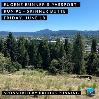 Passport Run #1  sponsored by Brooks Running  Staff led run starting at 7:00 a.m.  or run on your own anytime from 7-9 a.m. and we'll be there to stamp your passport and give you route suggestions.  Brooks Running will be there to get the party started including some free swag, while supplies last.  #eugenerunnerspassport #runeugene #olympictrials #trackandfield #eugeneoregon #haywardfield #eugenerunning #runhubnw #brooksrunningit
