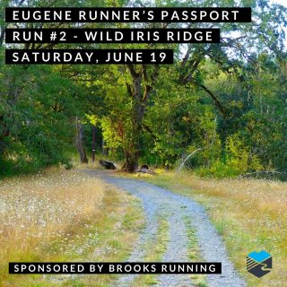 Join us for our second run on our Eugene Runner's Passport.  We'll start from Bailey Hill Road and South Bertelsen Road about 7 a.m. or run on your own anytime from 7-9 a.m. and we'll be there to stamp your passport and give you route suggestions.  Brooks Running will be there to keep the Trials energy strong.   #eugenerunnerspassport #runeugene #olympictrials #trackandfield #eugeneoregon #haywardfield #eugenerunning #runhubnw #brooksrunning #wildirisridge